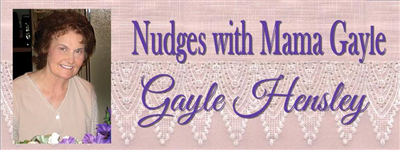 Nudges With Mama Gayle - Gayle Hensley